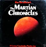 Ray Bradbury's The Martian Chronicles, LP Produced By Norman Corwin; Music - Bernard Herrmann