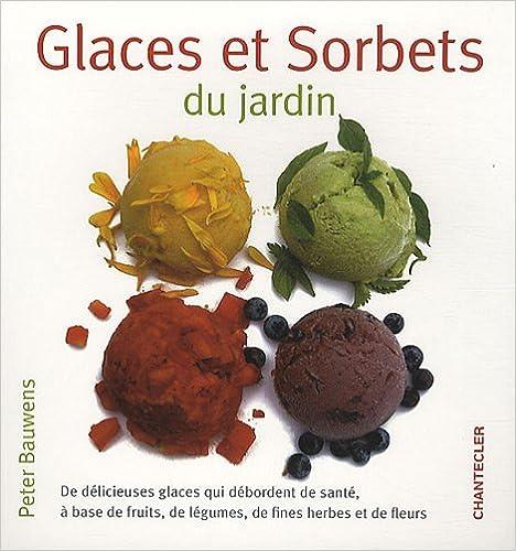 Livres Glaces et sorbets du jardin pdf, epub