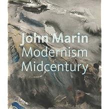 John Marin: Modernism at Midcentury