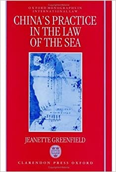 China's Practice in the Law of the Sea (Oxford Monographs in International Law)