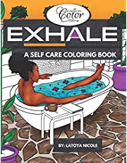 Exhale: A Self Care Coloring Book | Celebrating Black Women, Brown Women and Good Vibes