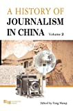 Vol. 2 A History of Journalism in China, Fang, Hanqi, 9814332267