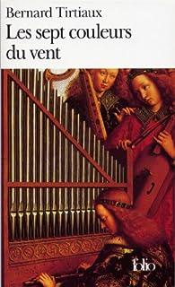 Les sept couleurs du vent, Tirtiaux, Bernard