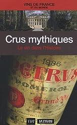 Crus mythiques : Le vin dans l'Histoire