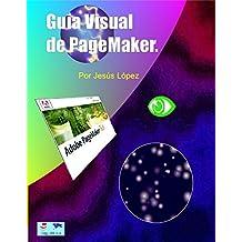 Guia Visual de PageMaker: Como Diagramar o Maquetar un Libro con PageMaker, Curso de Inicio (Spanish Edition)