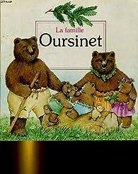 La famille oursinet par Anne Fronsacq