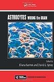 Astrocytes, , 143982584X