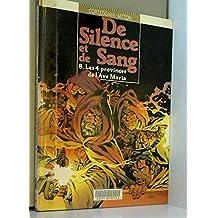DE SILENCE ET DE SANG T08 - 4 PROVINCES DE AVE MAR