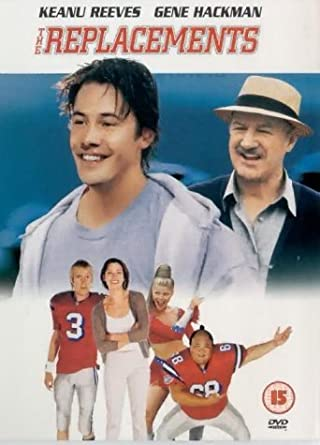 The Replacements [DVD] [2000] by Keanu Reeves: Amazon co uk