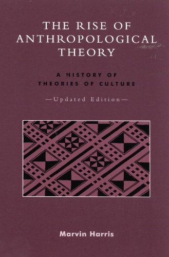 Download The Rise of Anthropological Theory: A History of Theories of Culture Pdf