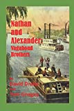 Nathan and Alexander: vagabond brothers