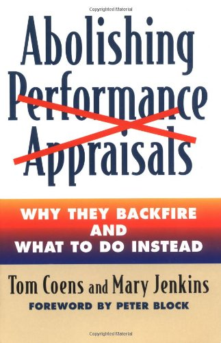 abolishing-performance-appraisals-why-they-backfire-and-what-to-do-instead