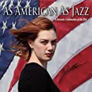 As American As Jazz: A Patriotic Celebration of the USA