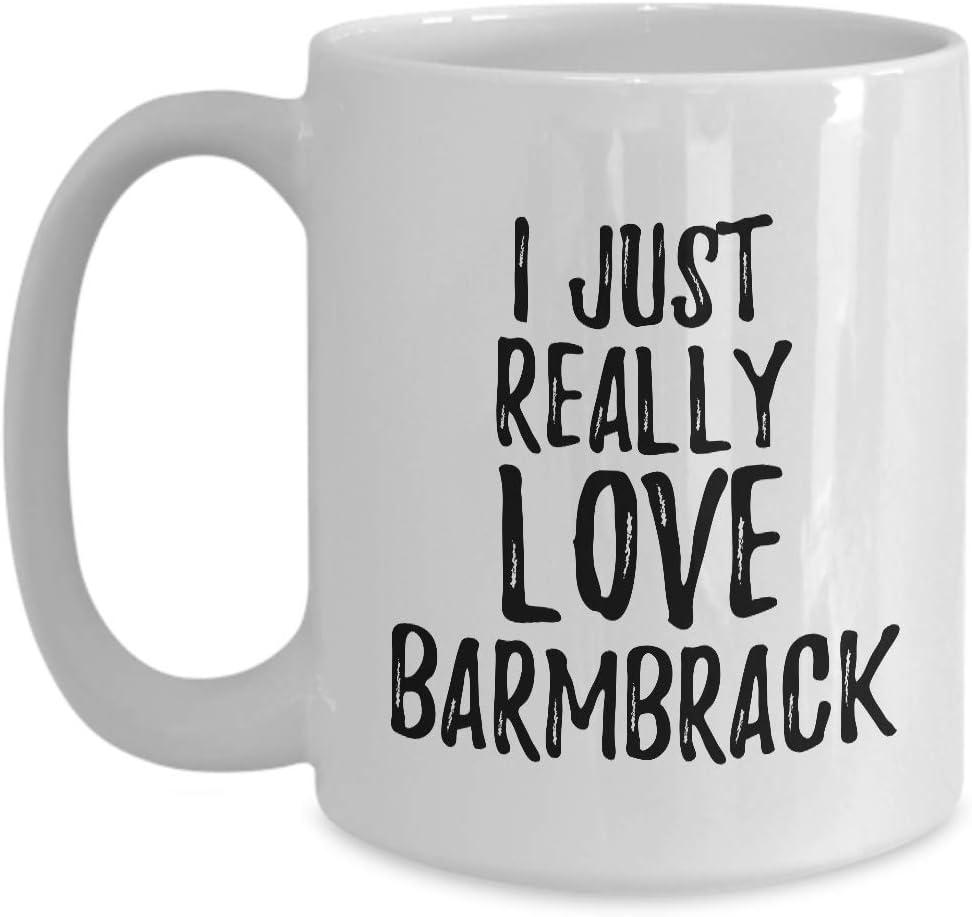 Barmbrack Mug Funny Food Lover Gift Addict I Just Really Love Coffee Tea Cup Large 15 oz