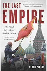 The Last Empire: The Final Days of the Soviet Union Paperback