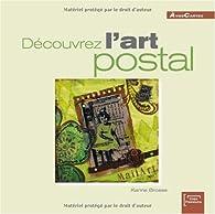 Découvrez l'art postal par Karine Brosse