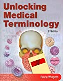 Unlocking Medical Terminology with Study Notes, Wingerd and Wingerd, Bruce S., 0132166305
