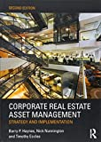 Corporate Real Estate Asset Management: Strategy and Implementation