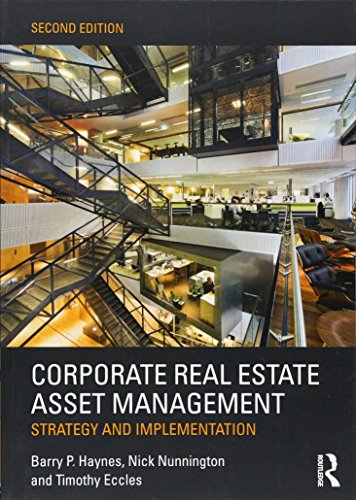 Corporate Real Estate Asset Management: Strategy and Implementation by Routledge