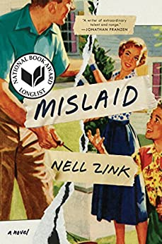 Mislaid: A Novel by [Zink, Nell]