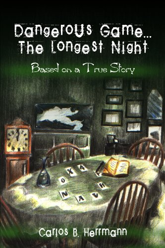 DANGEROUS GAME...THE LONGEST NIGHT: BASED ON A TRUE STORY