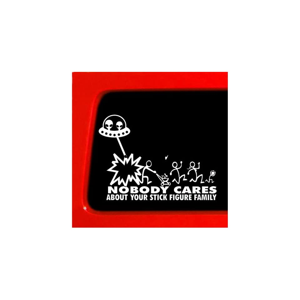Stick Figure Family Alien Attack ufo Nobody Cares funny sticker Decal Car Truck Laptop