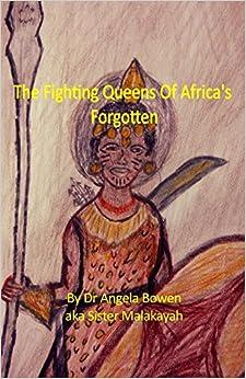 The Fighting Queens of Africa's Forgotten