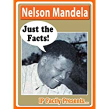 Nelson Mandela – Just the Facts! Biography for Kids