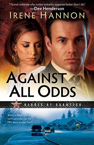 Against All Odds (Heroes of Quantico Book #1): A Novel cover