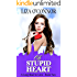 Oh Stupid Heart (A Long Road to Love Book 2)