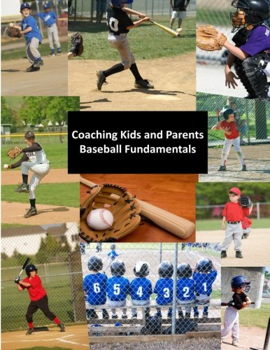 Coaching Kids and Parents: Baseball Fundamentals