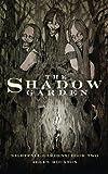 The Shadow Garden (Nightfall Gardens Book 2)