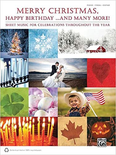merry christmas happy birthday and many more sheet music for celebrations throughout the year hal leonard corp 9780739072004 amazoncom books