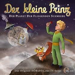 Der Planet der fliegenden Schmiede (Der kleine Prinz 15)