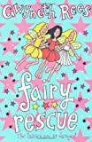 Fairy Rescue, Gwyneth Rees, 0330439715