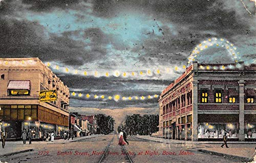 Boise Idaho Eighth Street Scene At Night Antique Postcard K106970