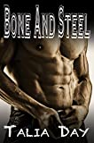 Bone and Steel (An Erotic MC Romance)