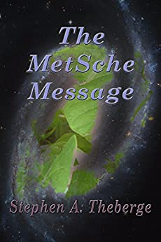 The MetSche Message by [Theberge, Stephen A.]