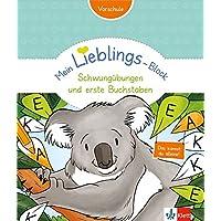 Mein LIEBLINGS-Block - Schwungübungen und erste Buchstaben (Kindergarten, ab 5 Jahren): spielen, rätseln, selber machen