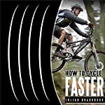How to Cycle Faster: Run Cycle Swim, Book 2 | Julian Bradbrook