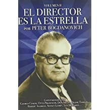 El director es la estrella/ The director is the star