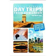 Best of Alberta - Day Trips From Edmonton