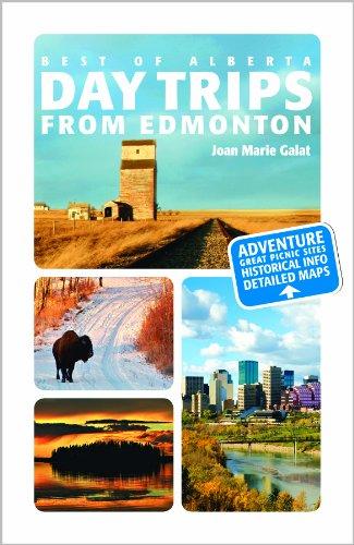 Day Trips from Edmonton (Best of Alberta)