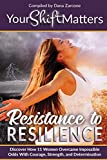 img - for Your Shift Matters: Resistance to Resilience book / textbook / text book