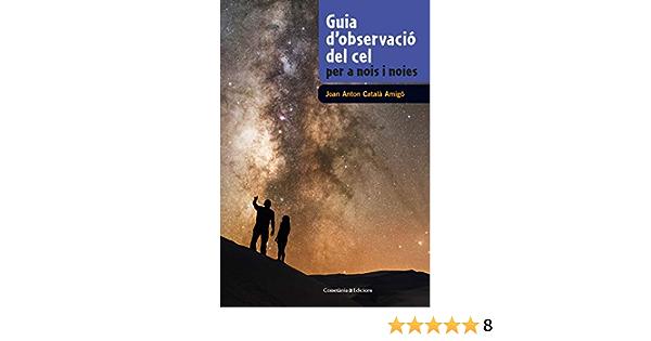 Guia DObservació Del Cel Per A Nois I Noies: 5 Guies de camp ...