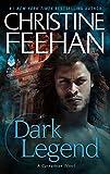 Dark Legend: A Carpathian Novel (Dark Series)