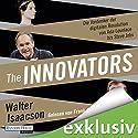 The Innovators: Die Vordenker der digitalen Revolution von Ada Lovelace bis Steve Jobs Hörbuch von Walter Isaacson Gesprochen von: Frank Arnold