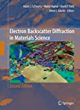 img - for Electron Backscatter Diffraction in Materials Science book / textbook / text book