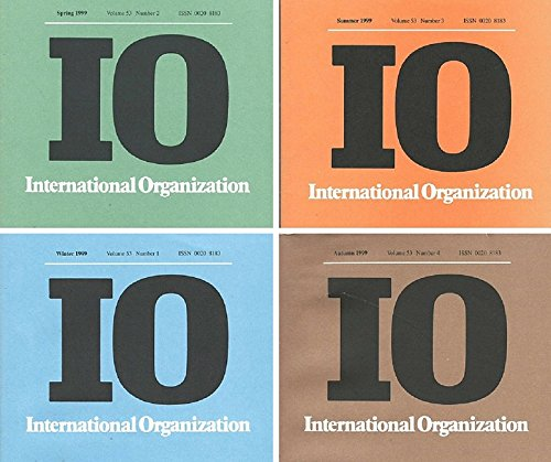 4 Volumes of International Organization: Volume 53, Numbers 1-4, (Autumn1999, Spring 1999, Summer 1999, Winter 1999) (1999 Christmas Number One)