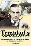 Trinidad's Doctor's Office